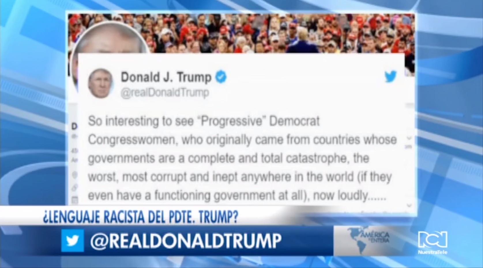Trump usa lenguaje racista contra democratas