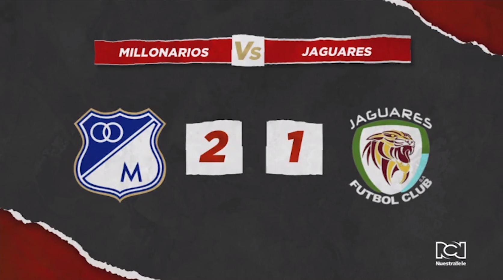 Millonarios Vs Jaguares
