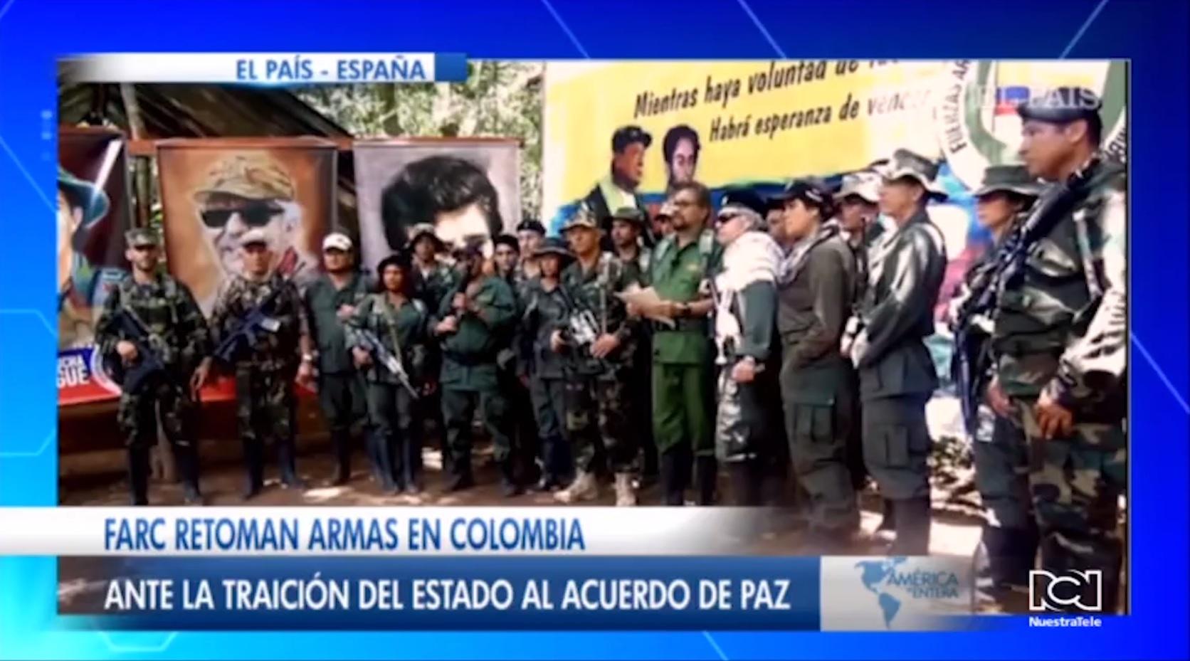 Disidentes de las FARC retoman las armas