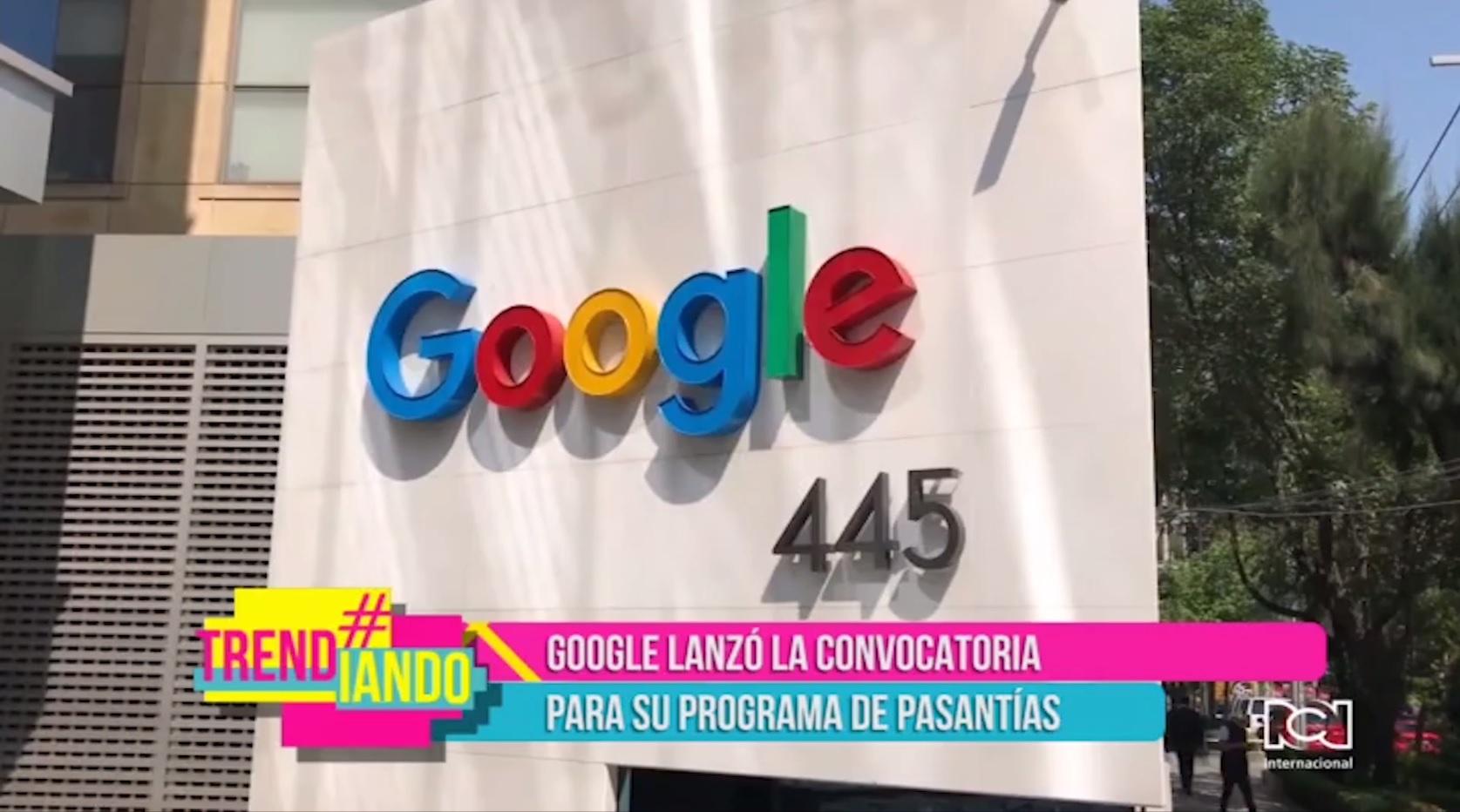 Google lanzó convocatoria para su programa de pasantías en Latinoamérica