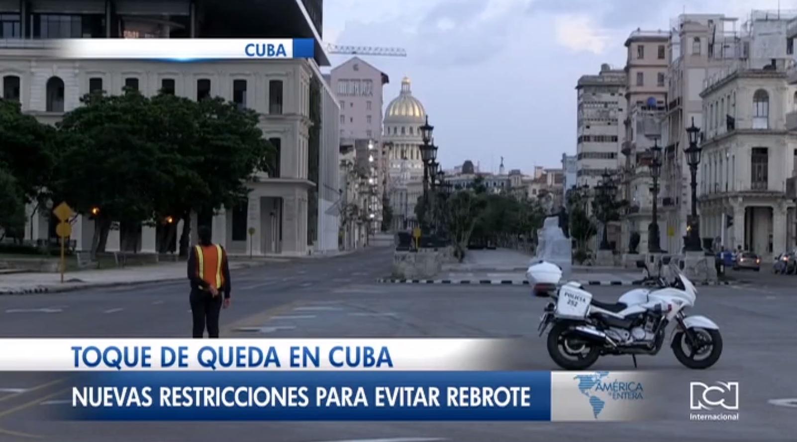 Cuba impone toque de queda y restricciones al comercio para evitar rebrote de Covid-19
