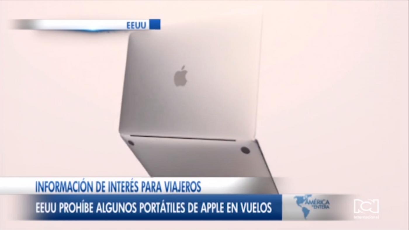 EE. UU. prohíbe algunos computadores de Apple en vuelos comerciales