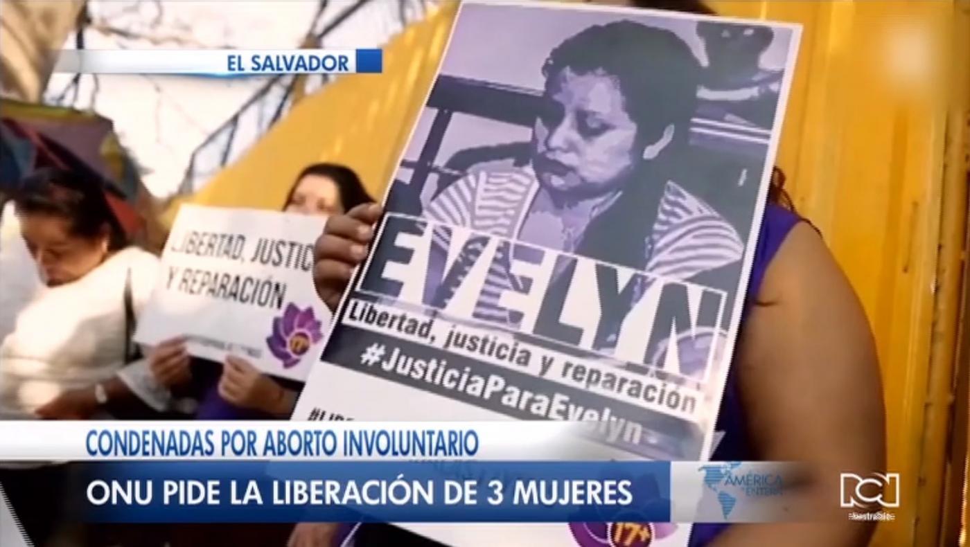 ONU exigió la liberación de tres mujeres que fueron encarceladas por abortar involuntariamente en El Salvador