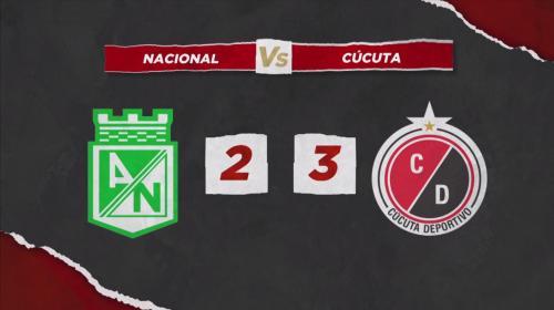 Cúcuta Deportivo acabó con el invicto de Atlético Nacional en Liga Águila