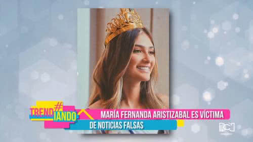 María Fernanda Aristizábal es víctima de noticias falsas