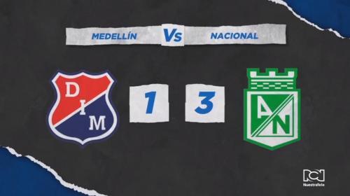 Atlético Nacional se quedó con el clásico, venció a Independiente Medellín y sigue líder de la Liga BetPlay Dimayor