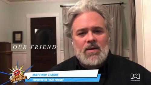 Matthew Teague contó qué se siente ver su historia de vida en la pantalla grande con la película Our Friend
