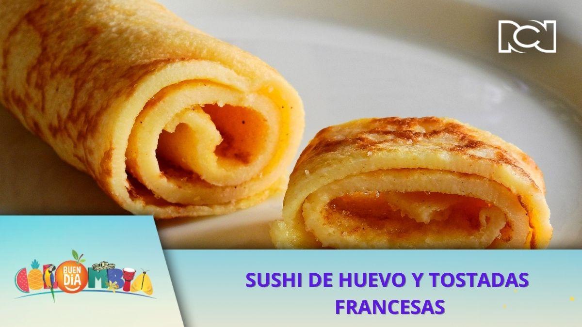 RECETA: SUSHI DE HUEVO Y TOSTADAS FRANCESAS