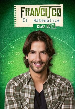 Francisco, el matemático - Clase 2017