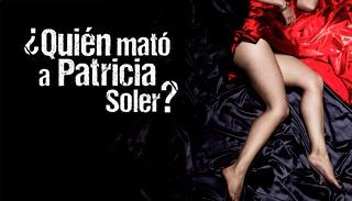 Quién mató a Patricia Soler, gran estreno, lunes 30 de julio, 11:30 a.m., por Canal RCN