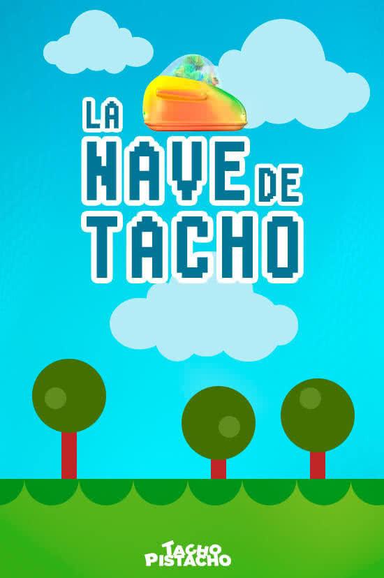 Juegos Tacho Pistacho - La Nave de Tacho