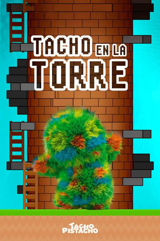 Juegos Tacho Pistacho - Tacho en la torre