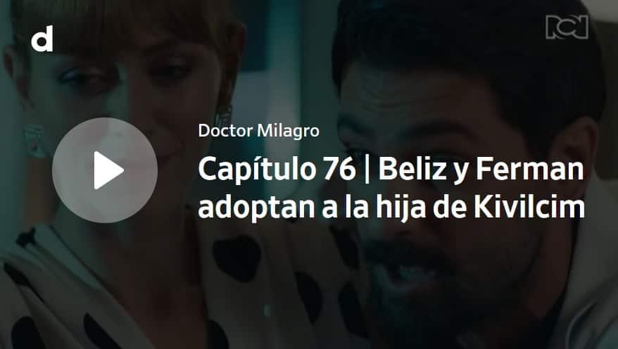 Doctor Milagro, capítulo 76