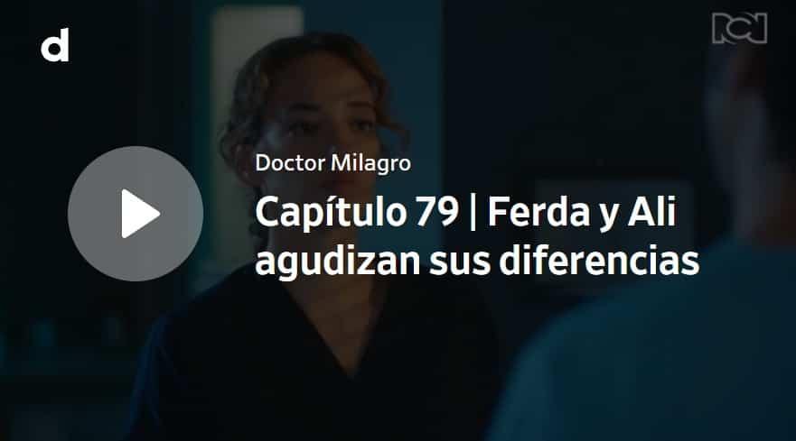 Doctor Milagro, capítulo 79