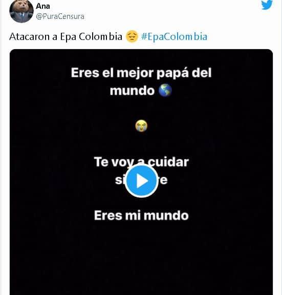 Mensaje de Epa Colombia a su papá