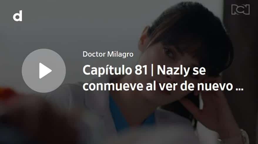 Doctor Milagro, capítulo 81