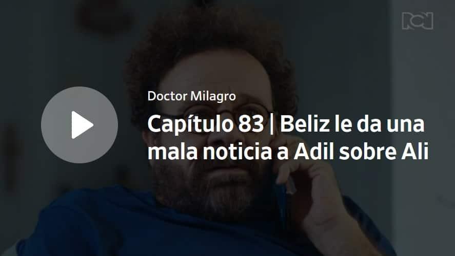 Doctor Milagro, capítulo 83
