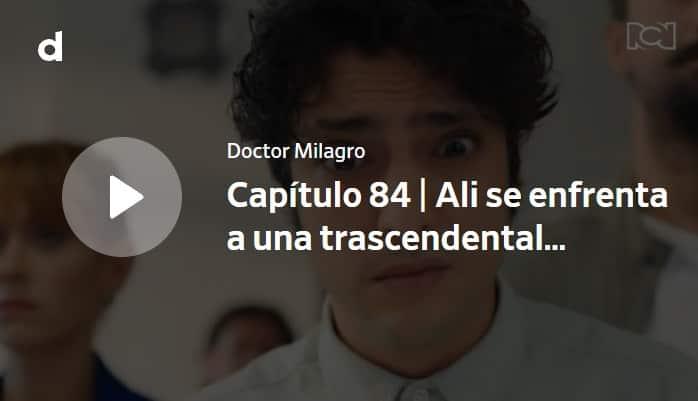 Doctor Milagro, capítulo 84