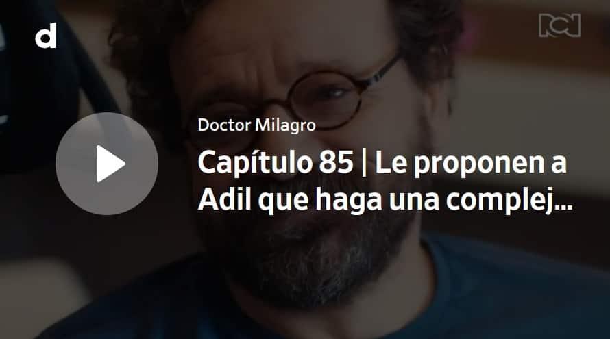 Doctor Milagro, capítulo 85