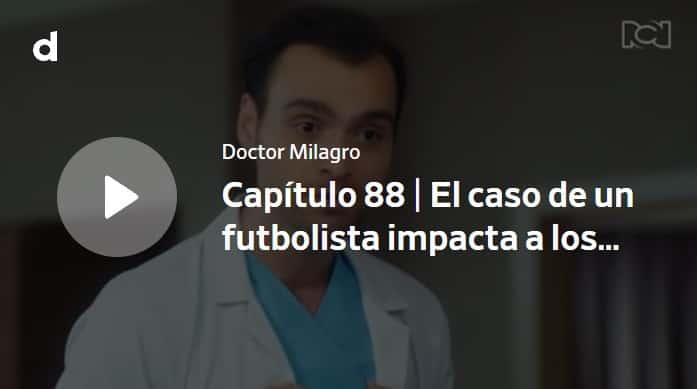 Doctor Milagro, capítulo 88