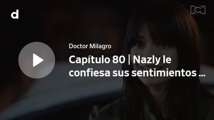 Doctor Milagro, capítulo 80