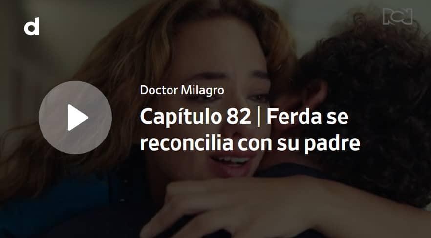 Doctor Milagro, capítulo 82